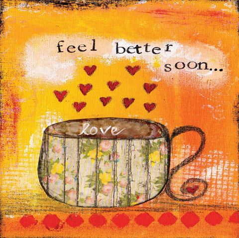 Feel Better Soon...Love