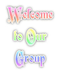 Welcome To Our Group