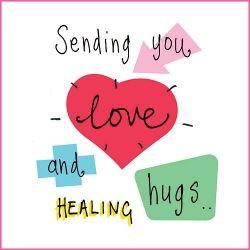 Sending you love and healing hugs