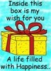 Inside This Box Is My Wish For You