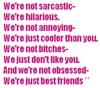 We're Just Best Friends