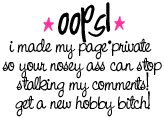 I Made My Page Private
