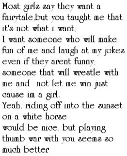 Most Girls Say They Want A Fairytale