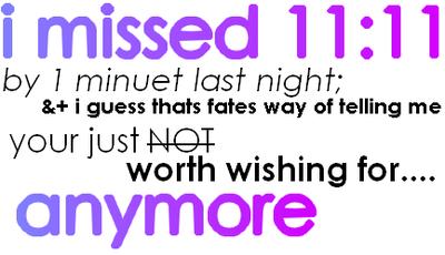 I Missed 11:11