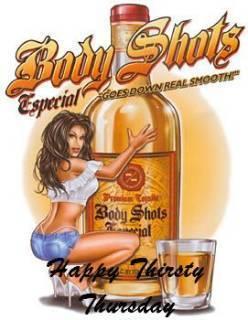 Body Shots Thirsty Thursday