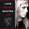 Love Never Wanted Me