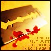 And It Felt Just Like Falling In Love Again