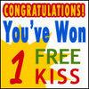 You've Won 1 Free Kiss