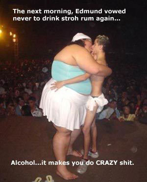 Alcohol makes you do CRAZY shit