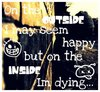 Inside I Am Dying