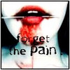Forget The Pain