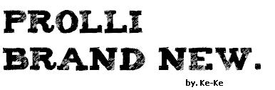 Prolli Brand New