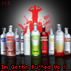 I'm Gettin ***** Up! Vodka