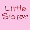 Little Sister Pink Background , Red Text