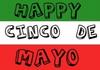 Happy Cinco De Mayo Flag