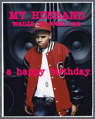 Chris Brown Happy Birthday
