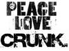 peace love crunk