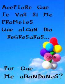 aceptare que te vas si me prometes que algun dia regresaras