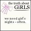 we need girl's nights - often