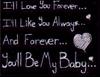 i'll love you forever....