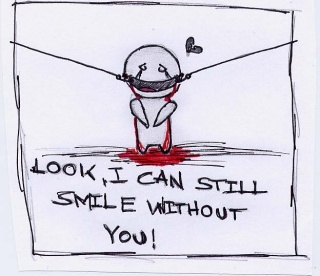 look, i can still smile without you!