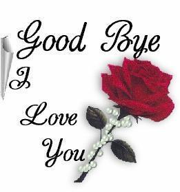 Good bye I love you