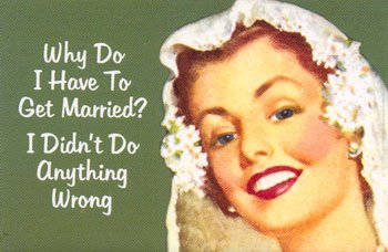 why do i have to get married? i didn't do anything wrong