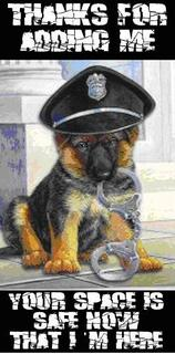 Police dog thanks for the add