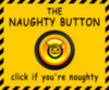 Naughty button