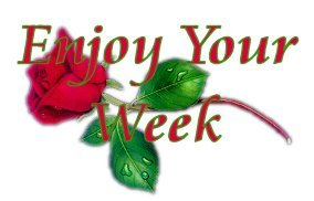 enojoy your week