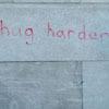 hug harder