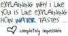 water tastes....