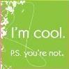im cool