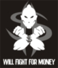 will fight for money
