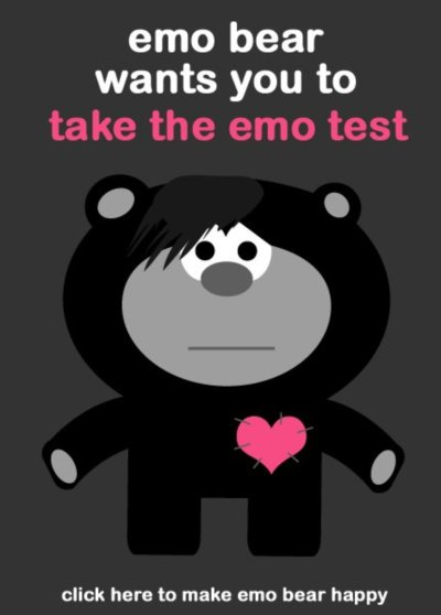 emo bear wants you to take the emo test