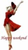 happy weekend, red dress