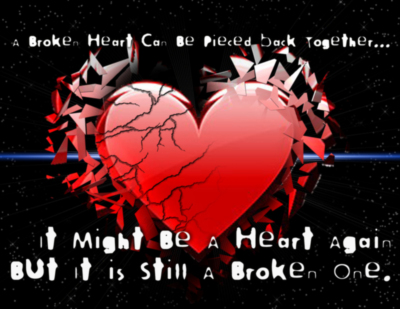 a broken heart can be pieced back together ....