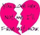 You Love Her Not Me