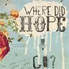 Where Did Hope Go?