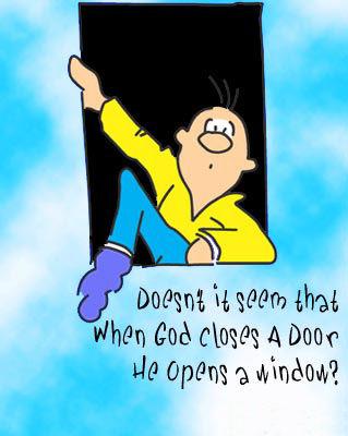 When God Closes A Door He Opens A Window Funny