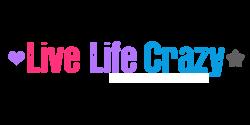 Live-Life-Crazy