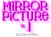 mirror pic ; pic caption