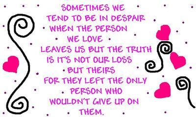 Sometimes We Tend To Be In Despair When The Person We Love...