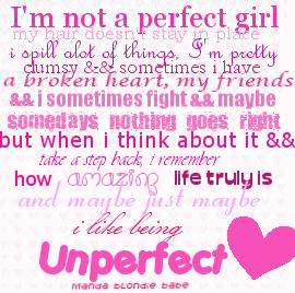 I Like Being Unperfect