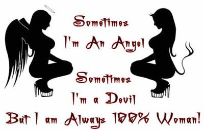 Sometimes I'm An Angel Sometimes I'm A Devil