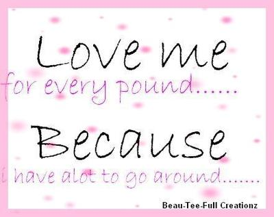 Love Me For Every Pound
