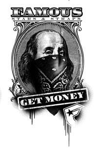 Famous Stars & Straps Get Money