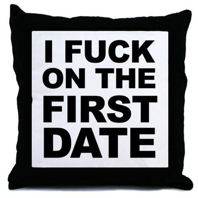 I F*ck On The First Date