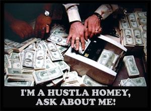 I'm A Hustla Homey