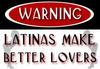 Latinas Make Better Lovers